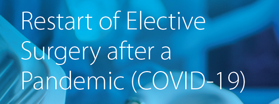 Restart of Elective Surgery after a Pandemic (COVID-19)