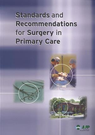 Standards and Recommendations for Surgery in Primary Care